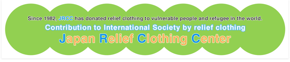 contribution top international society by relief clothing Japan Relief Cloting Center
